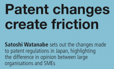 """Satoshi Watanabe authored an article titled """"Patent changes create friction"""" for Intellectual Property Magazine"""